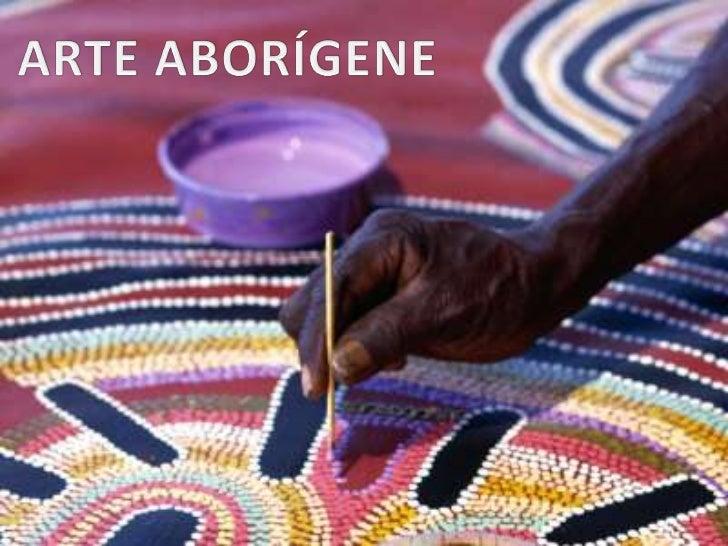 QUEM SÃO OS ABORÍGENES?• População nativa australiana, existente há  mais de 60 mil anos.• Descendem, provavelmente, de em...