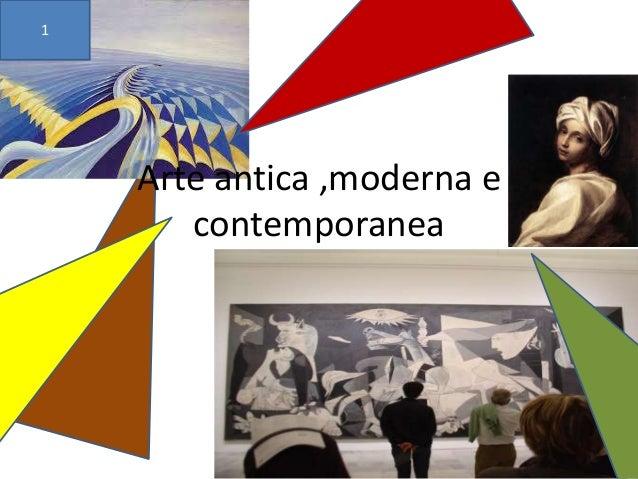 Arte antica moderna e contemporanea for Architettura moderna e contemporanea