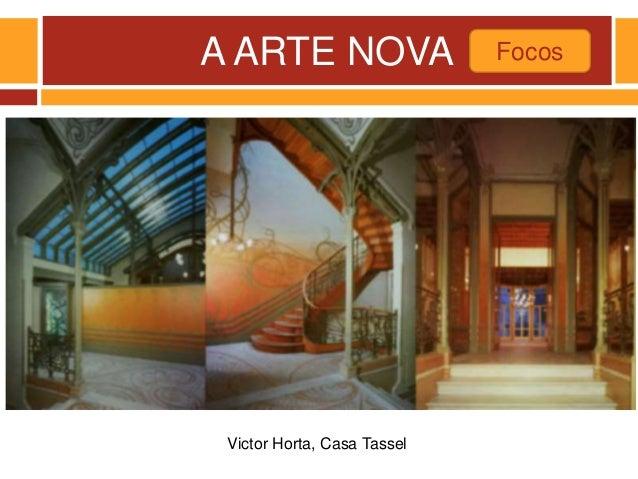 A ARTE NOVA Focos Victor Horta, Casa Tassel