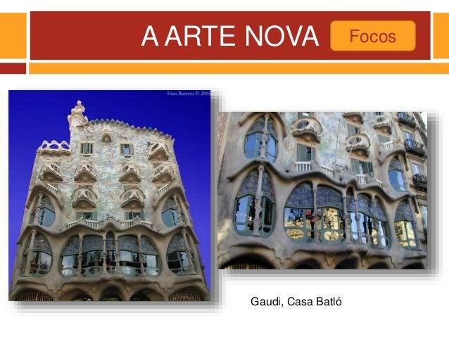 A ARTE NOVA Focos Gaudi, Casa Batló