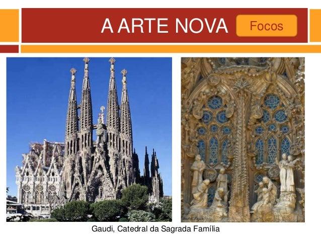 A ARTE NOVA Focos Gaudi, Catedral da Sagrada Família