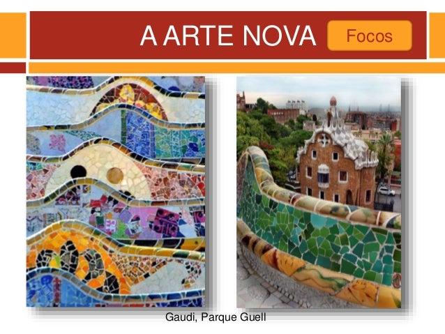A ARTE NOVA Focos Gaudi, Parque Guell