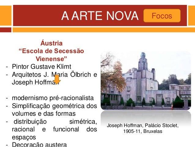 """A ARTE NOVA Focos Joseph Hoffman, Palácio Stoclet, 1905-11, Bruxelas Áustria """"Escola de Secessão Vienense"""" - Pintor Gustav..."""