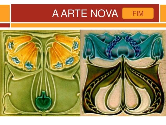 A ARTE NOVA FIM
