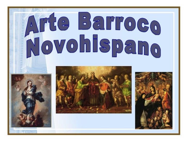 1. La primera generación de artistas en Nueva España estuvo formada    por peninsulares y europeos emigrados y frailes que...