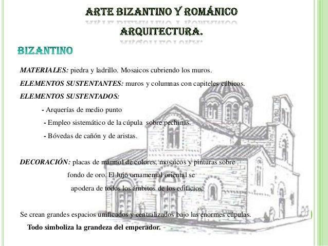 Arte bizantino y romanico for 5 tecnicas de la arquitectura