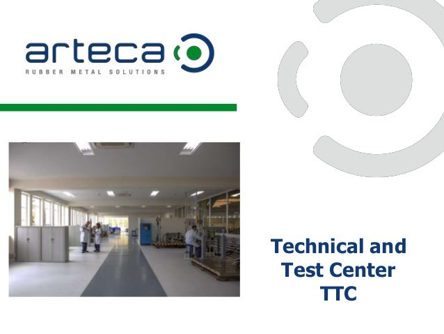 Technical and Test Center TTC