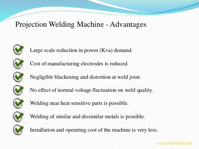 projection welding Both spot and projection weld fasteners have their place choosing which process to use—spot or projection welding—depends, like anything else, on the application.
