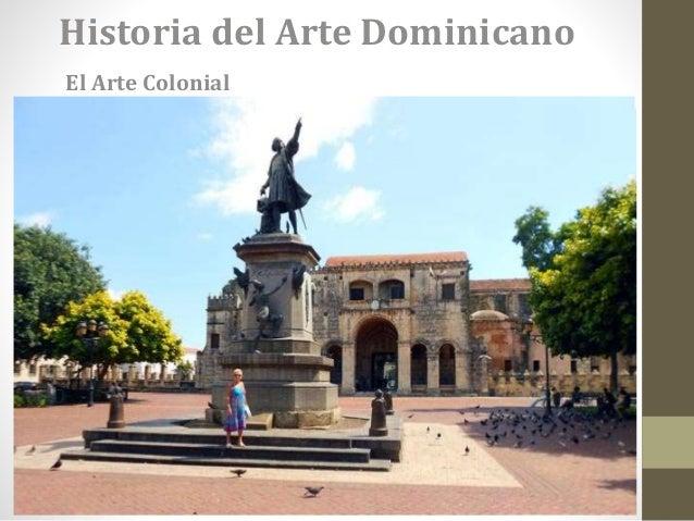 Arte Colonial En República Dominicana
