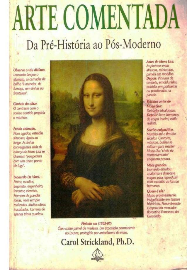 Arte comentada, da pré história ao pós-moderno
