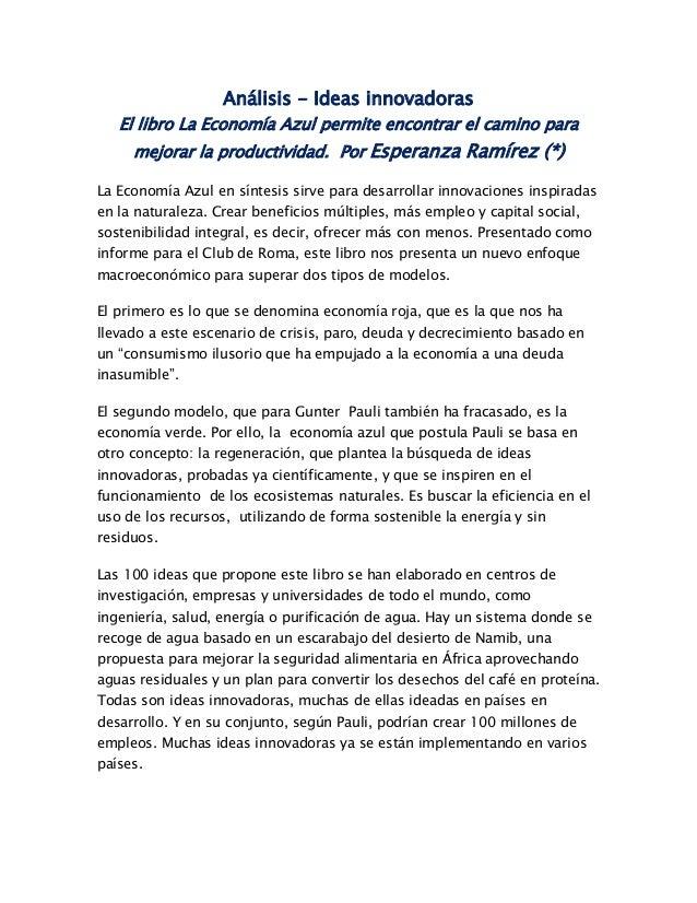 Análisis - Ideas innovadoras El libro La Economía Azul permite encontrar el camino para mejorar la productividad. Por Espe...
