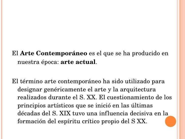 Arte contemporaneo for Definicion de contemporanea