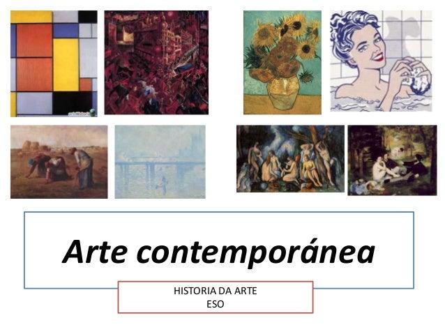 Arte contemporánea HISTORIA DA ARTE ESO
