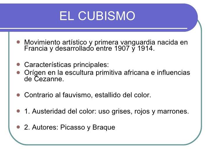 EL CUBISMO    Movimiento artístico y primera vanguardia nacida en     Francia y desarrollado entre 1907 y 1914.     Cara...
