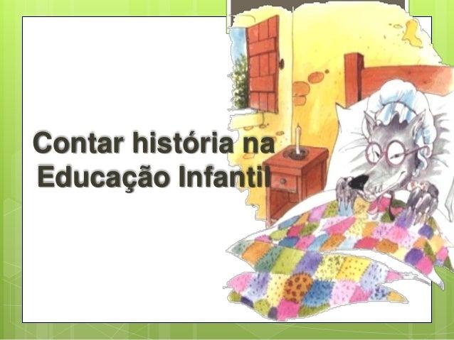 Contar história na Educação Infantil