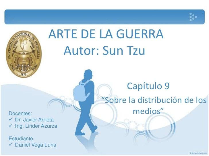 """ARTE DE LA GUERRA                  Autor: Sun Tzu                              Capítulo 9                       """"Sobre la ..."""
