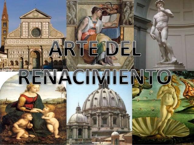 • Estilo artístico que se origina en Italia desde finales del S. XIV hasta el S. XVI, ejerciendo gran influencia en Europa...