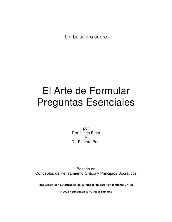 Un bolsilibro sobre  El Arte de Formular Preguntas Esenciales                               por                        Dra...