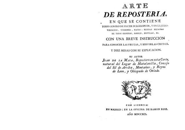 Arte de reposteria (1791 juan de la mata)