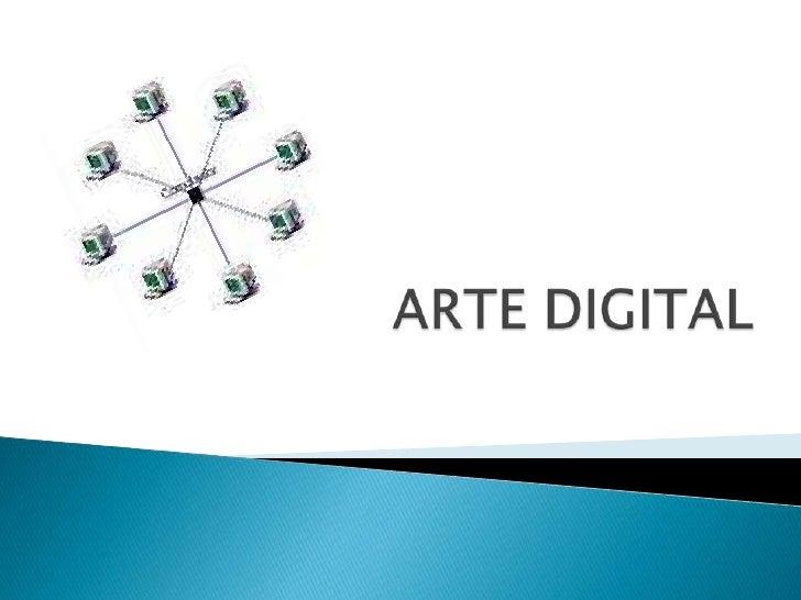 ARTE DIGITAL<br />
