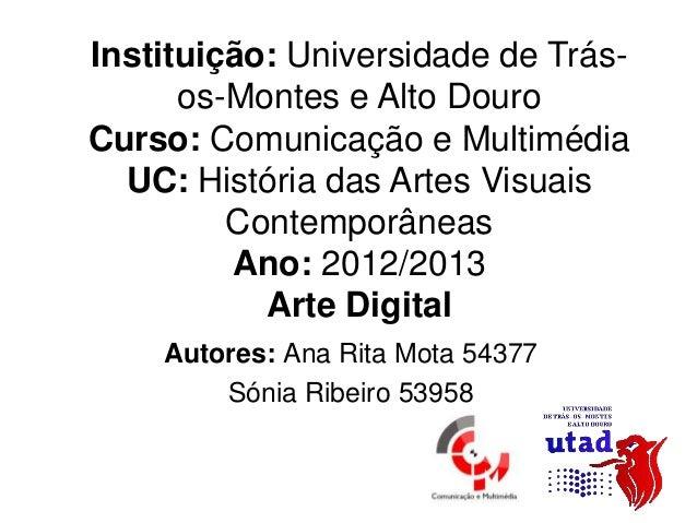 Instituição: Universidade de Trás-      os-Montes e Alto DouroCurso: Comunicação e Multimédia  UC: História das Artes Visu...