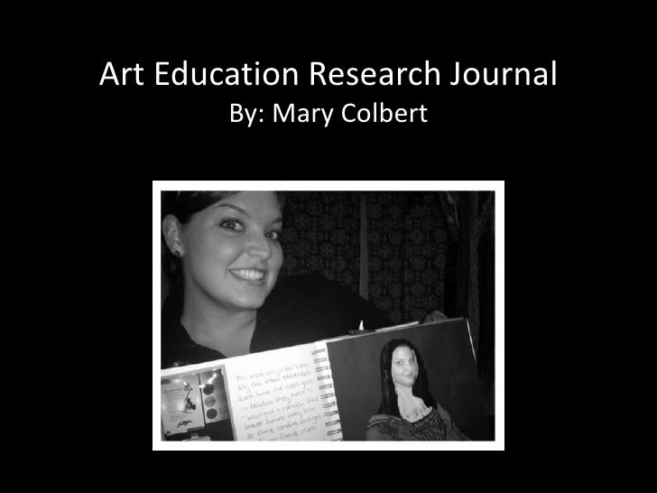 Art Education Research JournalBy: Mary Colbert<br />