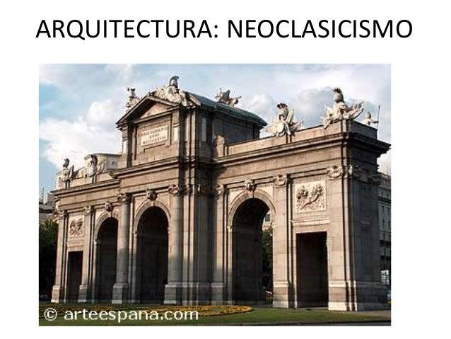 ARQUITECTURA: NEOCLASICISMO