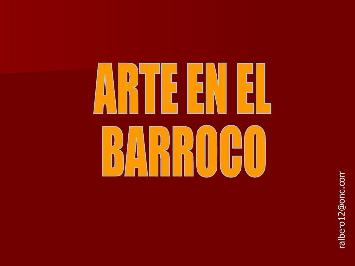 ARTE EN EL  BARROCO [email_address]