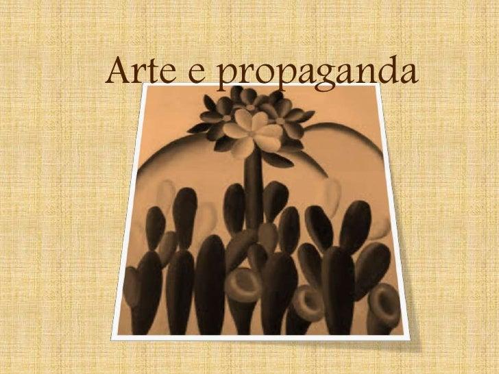 Arte e propaganda<br />