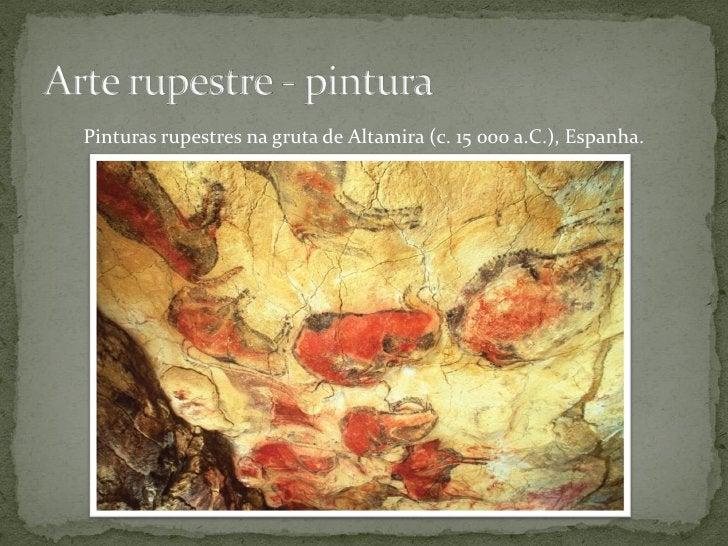 Pinturas rupestres na gruta de Niaux (11 500-10 500 a.C.), França.