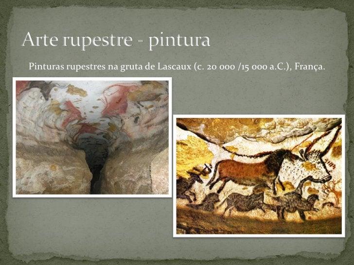 Pinturas rupestres na gruta Les Trois-Frères (13 000 a.C.), França.                           O «Feiticeiro»