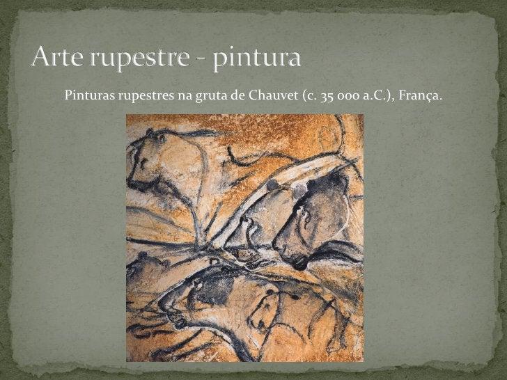 Pinturas rupestres na gruta de El Castillo (c. 13 500/11 500 a.C.), Espanha.