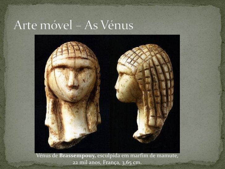 Altamira:  http://museodealtamira.mcu.es/ Grutas da região Cantábrica:  http://cuevas.culturadecantabria.com/default.ht...