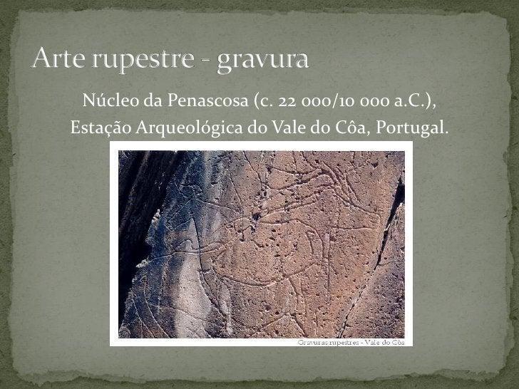 Núcleo da Penascosa (c. 22 000/10 000 a.C.),Estação Arqueológica do Vale do Côa, Portugal.