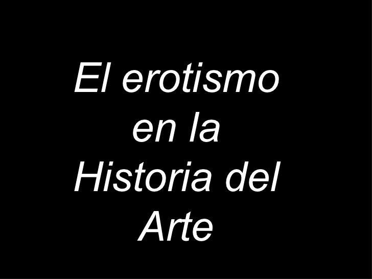 El erotismo en la Historia del Arte