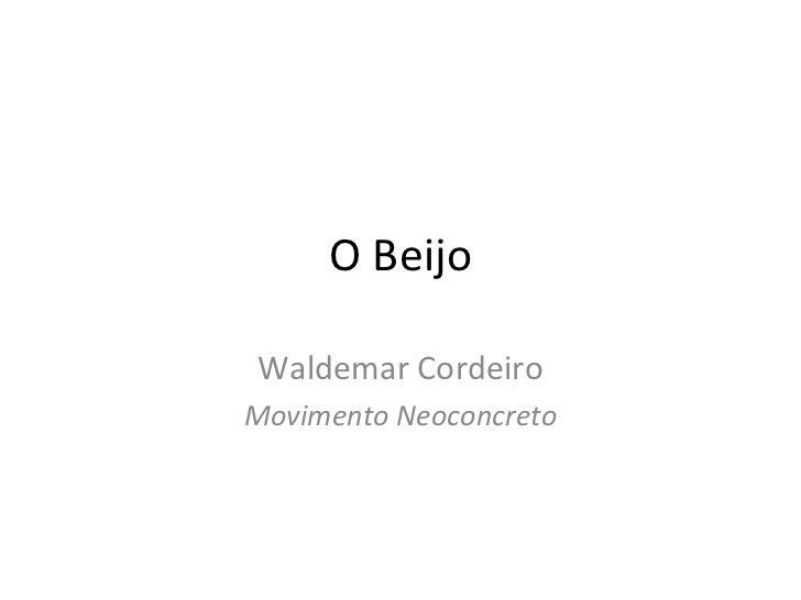 O Beijo Waldemar Cordeiro Movimento Neoconcreto