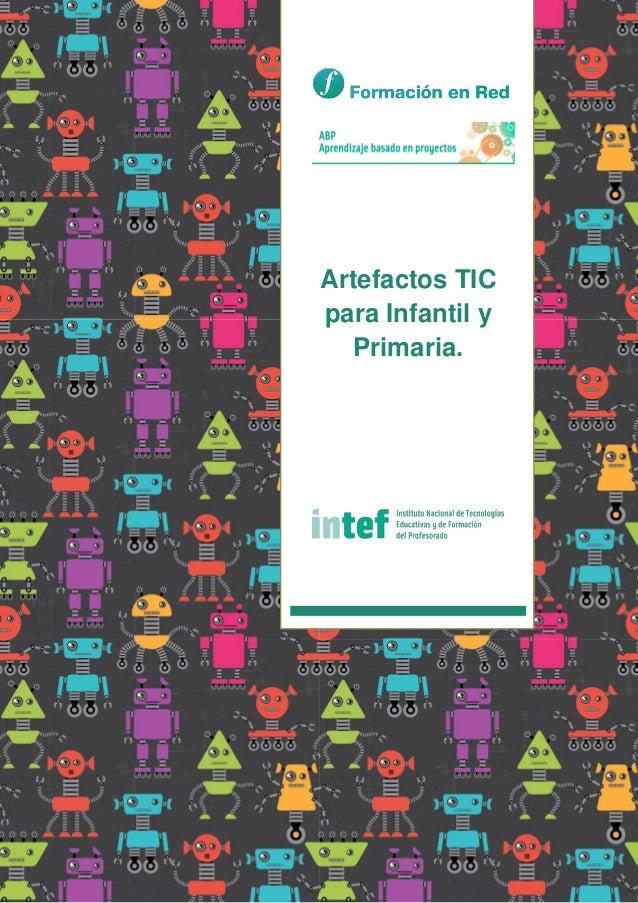 Artefactos TIC para Infantil y Primaria.