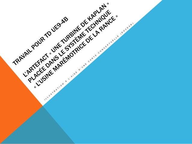 »LA TURBINE KAPLAN » DANS LE SYSTÈME TECHNIQUE « USINE MAREMOTRICE DE LA RANCE »