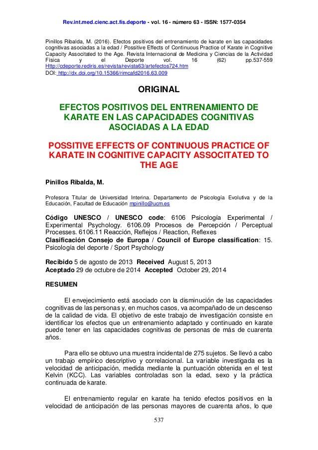 Rev.int.med.cienc.act.fís.deporte - vol. 16 - número 63 - ISSN: 1577-0354 537 Pinillos Ribalda, M. (2016). Efectos positiv...