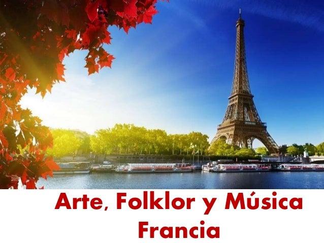 arte folklor y m sica en francia cultura de francia On cultura gastronomica de francia