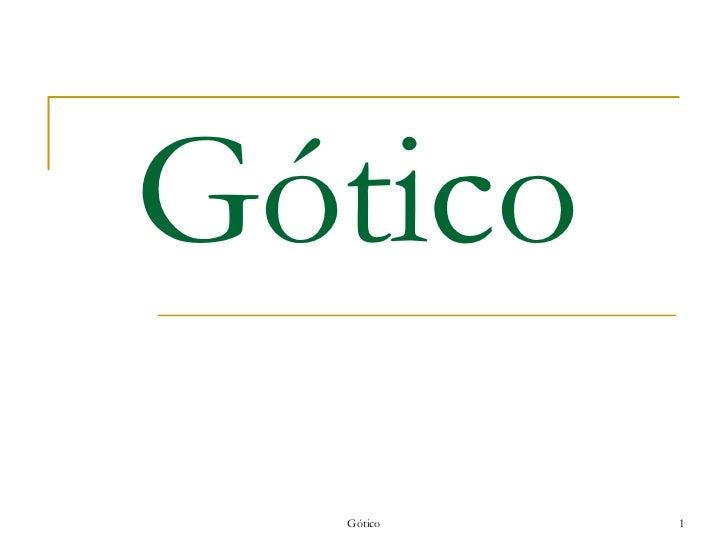 Gótico Gótico