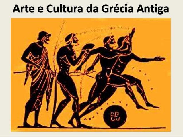 Arte e Cultura da Grécia Antiga