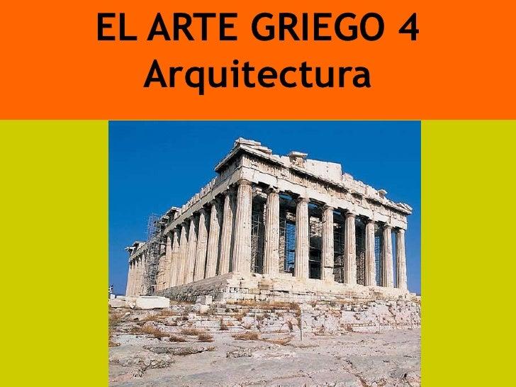 EL ARTE GRIEGO 4   Arquitectura