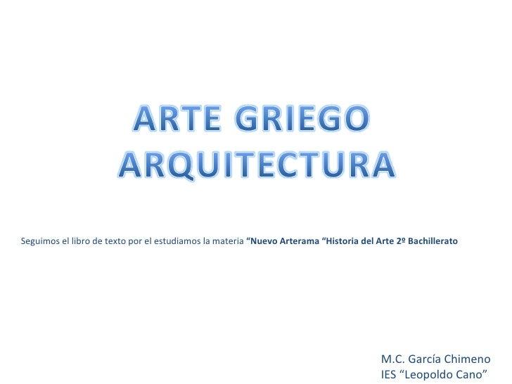 """M.C. García Chimeno IES """"Leopoldo Cano"""" Seguimos el libro de texto por el estudiamos la materia  """"Nuevo Arterama """"Historia..."""