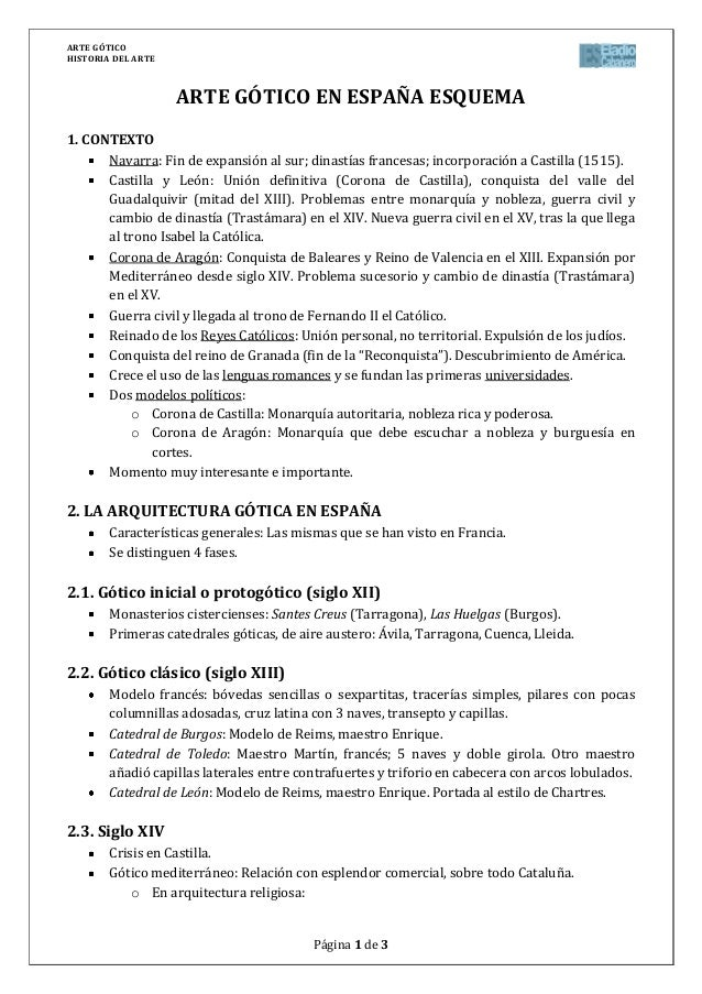 ARTE GÓTICOHISTORIA DEL ARTEPágina 1 de 3ARTE GÓTICO EN ESPAÑA ESQUEMA1. CONTEXTONavarra: Fin de expansión al sur; dinastí...