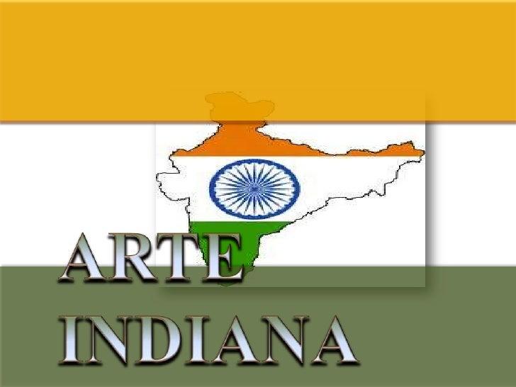 A arte da Índia pode ser compreendida e       julgada no contexto das pretensões e  necessidades ideológicas, estéticas e ...