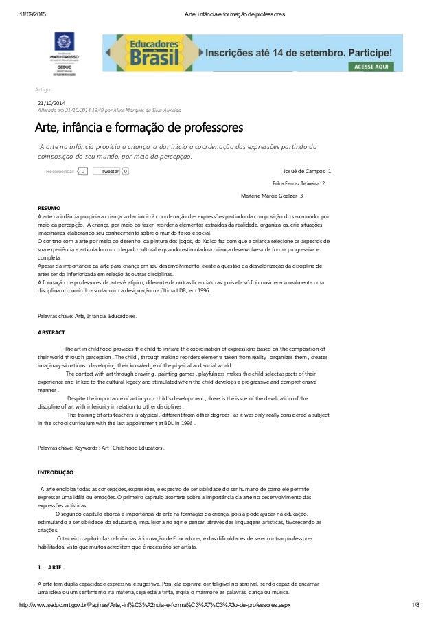 11/09/2015 Arte,infânciaeformaçãodeprofessores http://www.seduc.mt.gov.br/Paginas/Arte,inf%C3%A2nciaeforma%C3%A7%C...