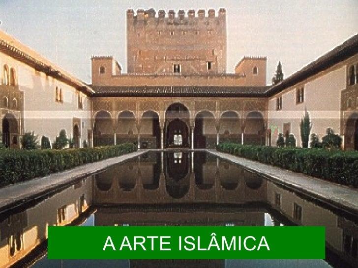 A ARTE ISLÂMICA