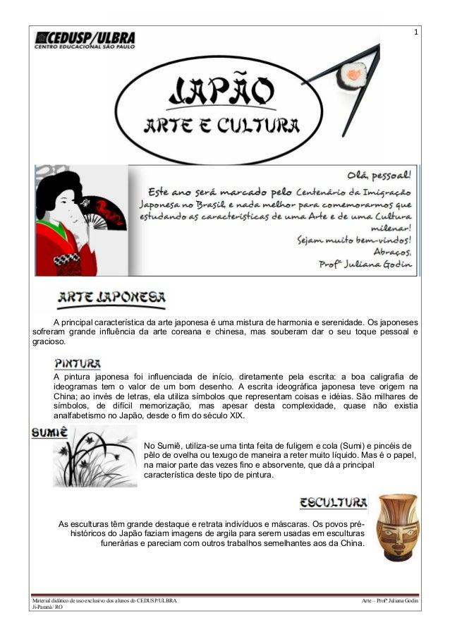 1 Material didático de uso exclusivo dos alunos do CEDUSP/ULBRA Arte – Profª Juliana Godin Ji-Paraná/ RO A principal carac...