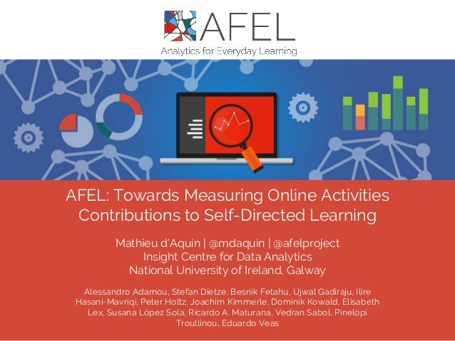 AFEL: Towards Measuring Online Activities Contributions to Self-Directed Learning Alessandro Adamou, Stefan Dietze, Besnik...